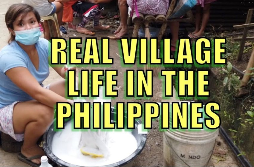 Real Village Life In The Philippines.